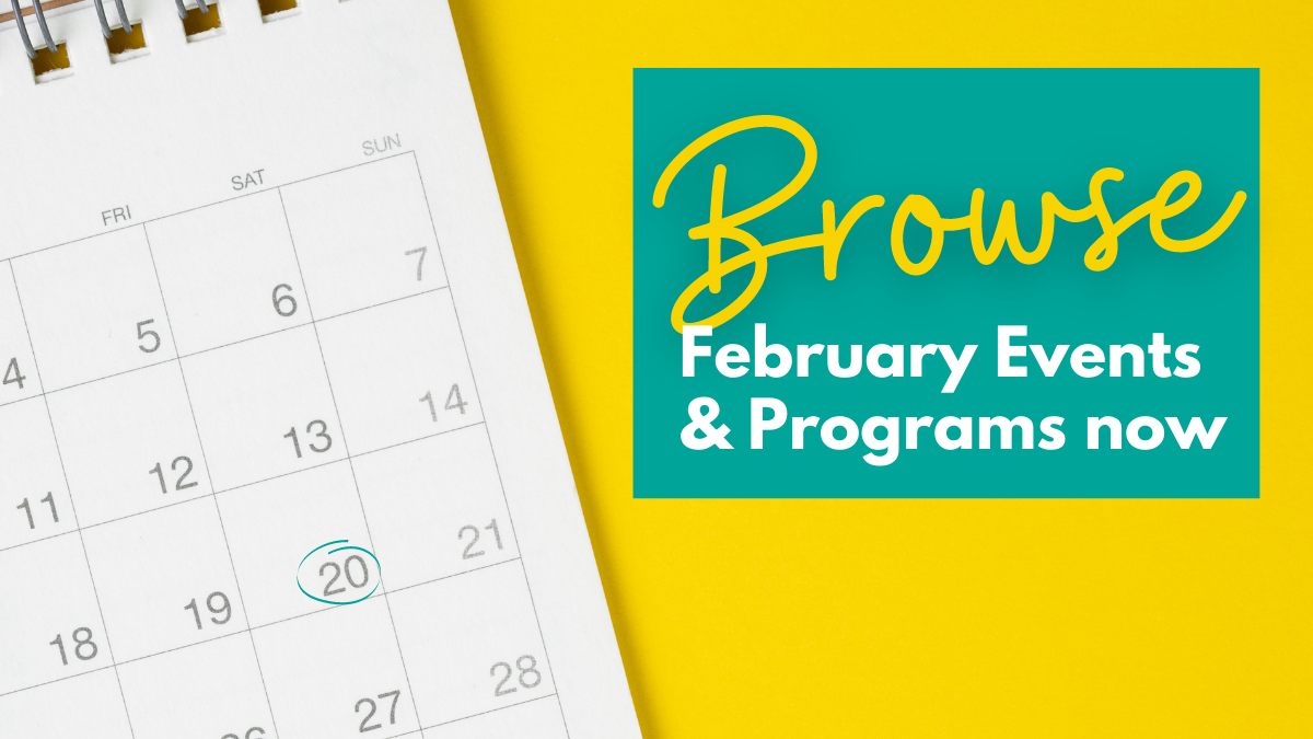 Browse February Programs
